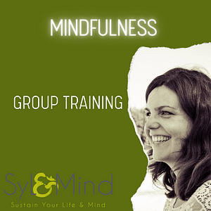 Mindfulness group training Syl & Mind